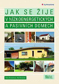 Obálka knihy Jak se žije v nízkoenergetických a pasivních domech, vydavatelství Grada
