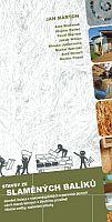 Publikace Stavby ze slaměných balíků, zdroj: Ing. arch. Jan Márton