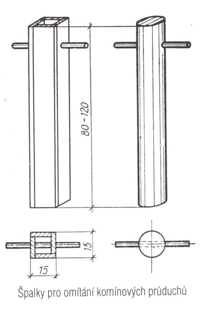 Špalky pro omítání komínových průduchů