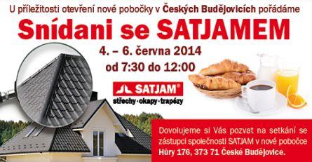 Satjam, nová pobočka v Českých Budějovicích, Snídaně se Satjamem