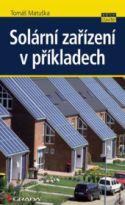 Grada, Solární zařízení v příkladech