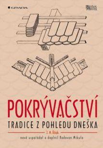 Obálka knihy Pokrývačství - Tradice z pohledu dneška, vydavateslství Grada