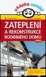 Zateplení a rekonstrukce rodinného domu, vydavatelství Grada, zdroj: Grada