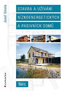 Publikace Stavba a užívání nízkoenergetických a pasivních domů, vydavatelství Grada